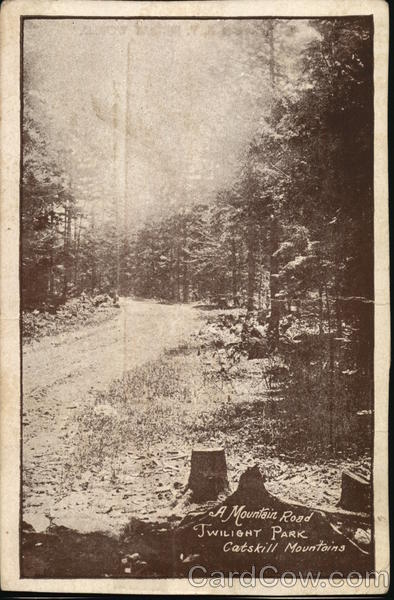A Mountain Road, Twilight Park Catskills New York