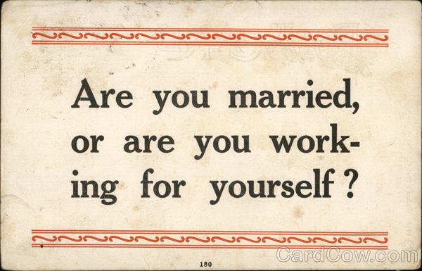 Are You Married, Or Are You Working For Yourself? Comic, Funny