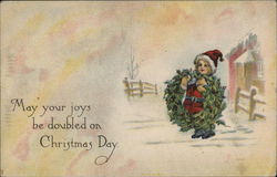 May Your Joys Be Doubled on Christmas Day