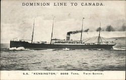 "Dominion Line to Canada, S.S. ""Kensington"""