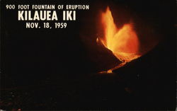 900 Foot Fountain of Eruption, Kilauea Iki, November 18, 1959