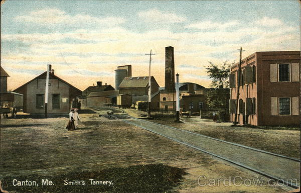 Smith's tannery Canton Maine Depots