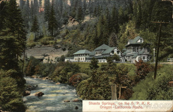 Shasta Springs on the SPRR Oregon-California Route