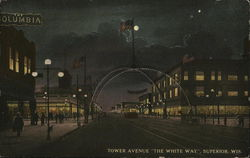 "Tower Avenue ""The White Way"""