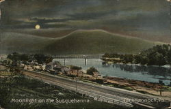 Moonlight on the Susquehanna Tunkhannock, PA Postcard