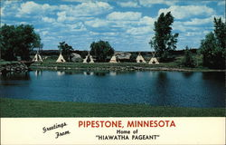 Greetings from Pipestone,Minnesota