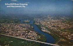 Schuylkill River Crossing and Norristown, Pa.