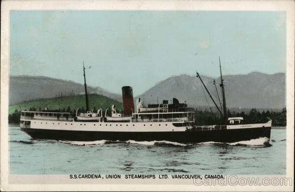 S. S. Cardena, Union Steamships Ltd. Vancouver Canada