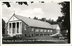 New St. Michael's R.C. Church - Front and Lincoln Streets