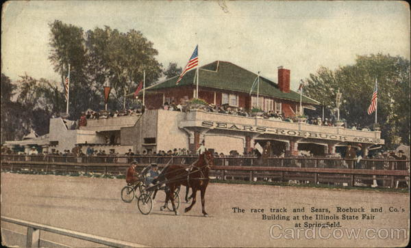 Race Track and Sears, Roebuck and Co.'s Building at Illinois State Fair Springfield