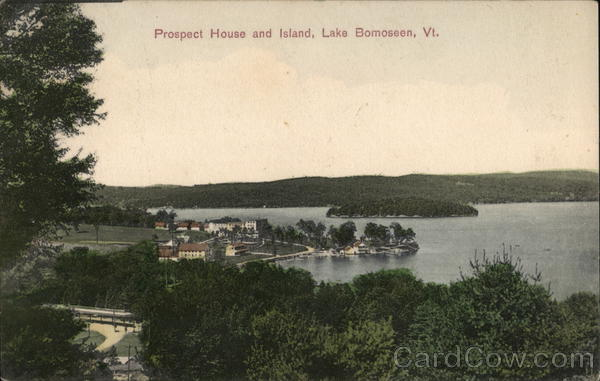 Prospect House and Island Lake Bomoseen Vermont