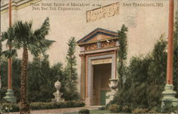 Minor Portal, Palace of Education at the Pan. Pac. Int. Exposition 1915