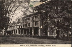 Metcalf Hall, Wheaton Seminary