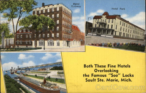 Hotel Ojibway And Park Sault Ste Marie Michigan