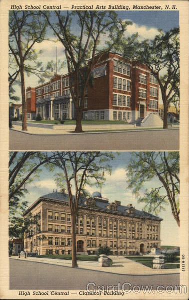 High School Central - Practical Arts Building & Classical Building Manchester New Hampshire