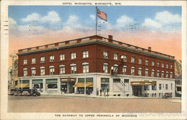 View Of Hotel Marinette Wisconsin Conant S Photo