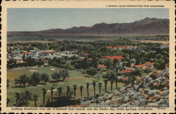Looking Southeast Over the O'Donnell Golf Course and the Desert Inn Palm Springs California