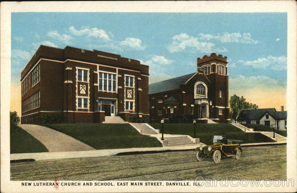 New Lutheran Church and School, East Main Street Danville Illinois