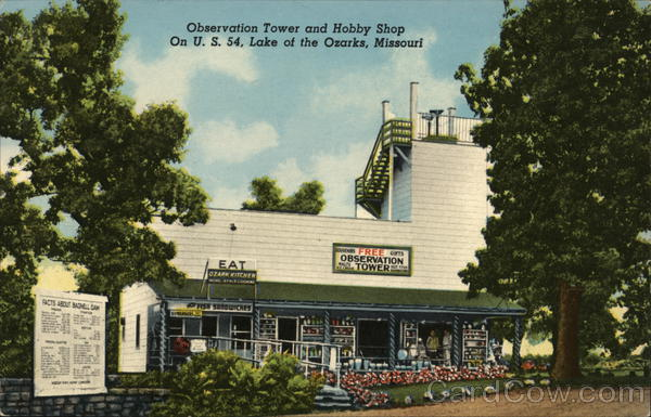 Observation Tower and Hobby Shop Lake of the Ozarks Missouri