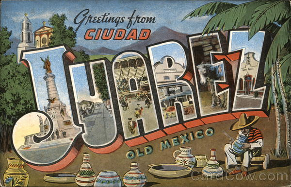 Greetings from Cuidad Juarez Mexico Large Letter
