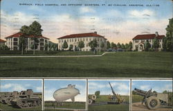 Ft. McClellan - Barrack, Field Hospital and Officers Quarters