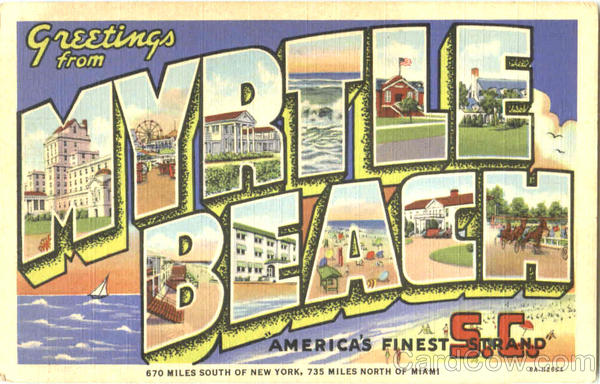 Greetings From Myrtle Beach South Carolina Large Letter