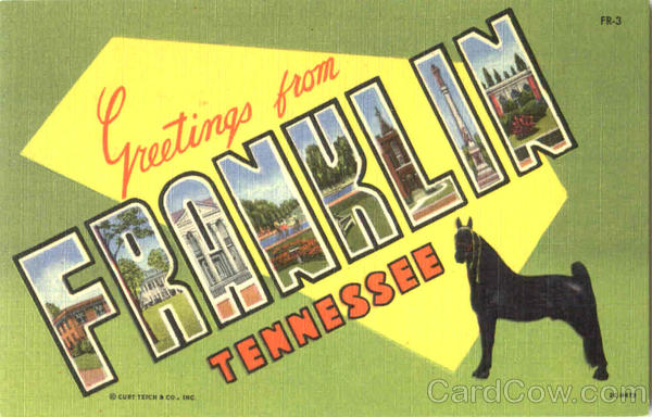 Greetings From Franklin Tennessee