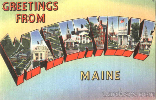 Greetings From Waterville Maine Large Letter