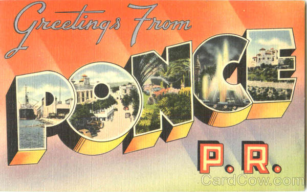 Greetings From Ponce Puerto Rico Caribbean Islands