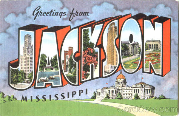 Greetings From Jackson Mississippi