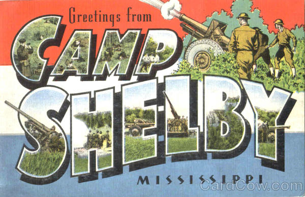 Greetings From Camp Shelby Mississippi Large Letter