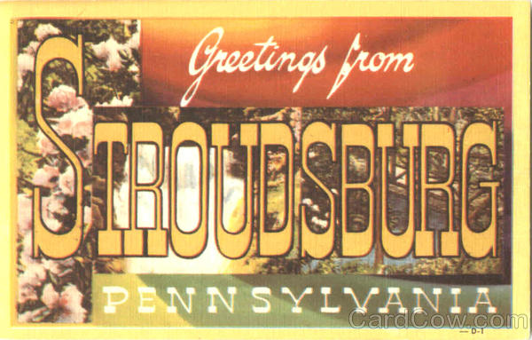 Greetings From Stroudsburg Pennsylvania Large Letter