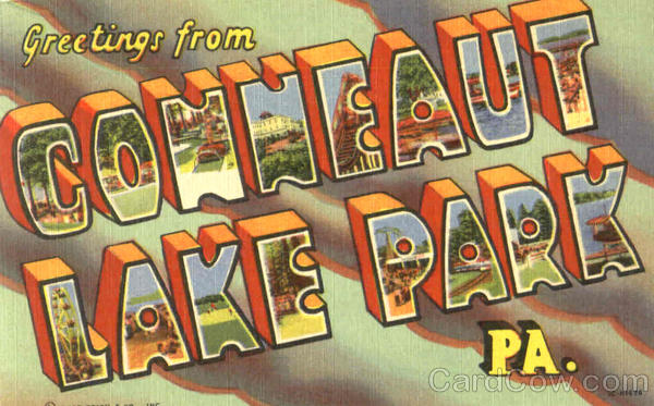 Greetings From Conneaut Lake Park Pennsylvania Large Letter