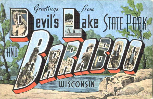 Greetings From Devils Lake , State Park Baraboo Wisconsin