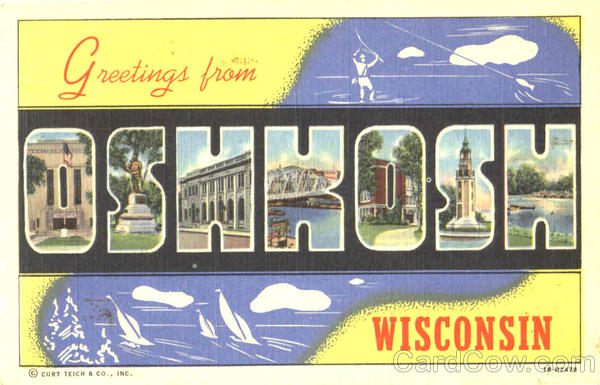 Greetings From Oshkosh Wisconsin Large Letter