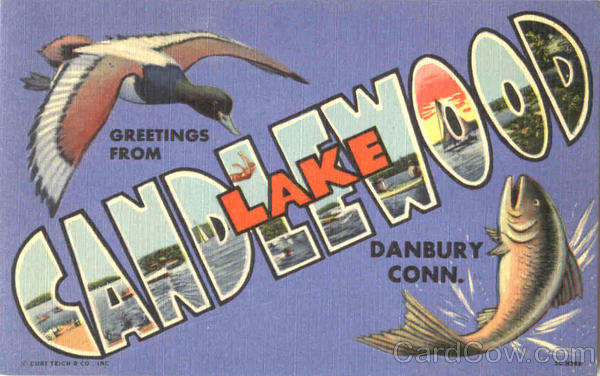 Greetings From Candlewood Lake Danbury Connecticut