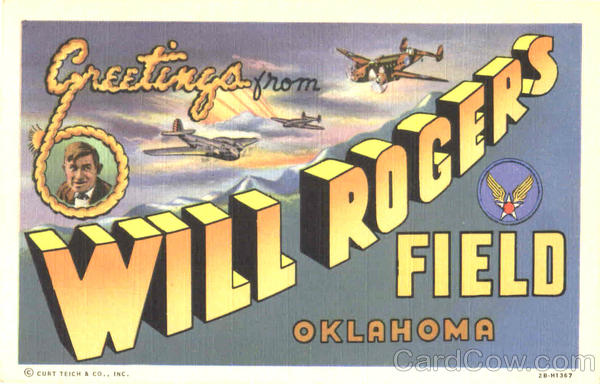 Greetings From Will Rogers Field Oklahoma Large Letter