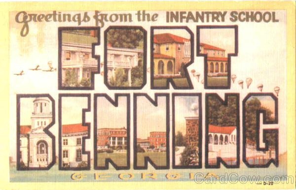 Greetings From The Infantry School Fort Benning Georgia