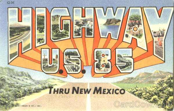 Highway U. S. 85 New Mexico Large Letter
