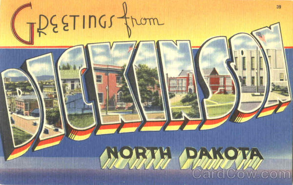 Greetings From Dickinson North Dakota Large Letter