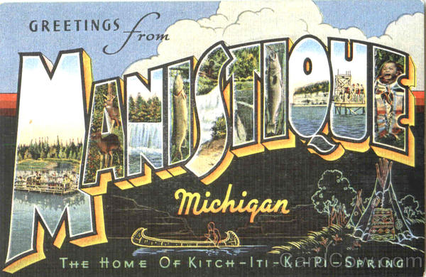 Greetings From Manistique Michigan Large Letter