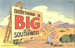 Everything Is Big In The Southwest