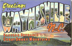 Greetings From Waynesville, National Park