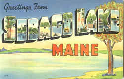 Greetings From Sebago Lake