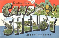 Greetings From Camp Shelby Postcard