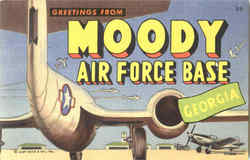 Greetings From Moody Air Force Base