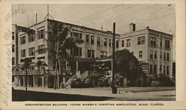 Administration Building, Young Women's Christian Association Miami Florida