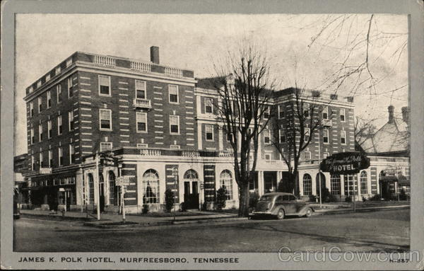 James K. Polk Hotel Murfreesboro Tennessee