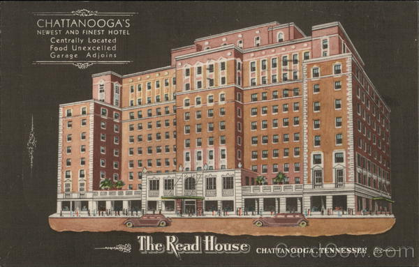 The Read House Chattanooga Tennessee