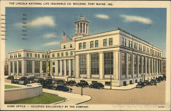 The Lincoln National Life Insurance Co. Building Fort Wayne Indiana